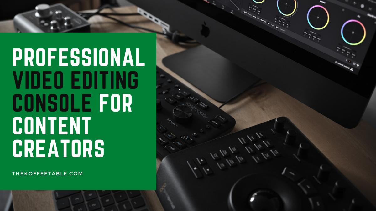 Professional Video Editing Console For Content Creators